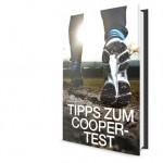 17 einfache Tipps, um den Cooper-Test zu rocken